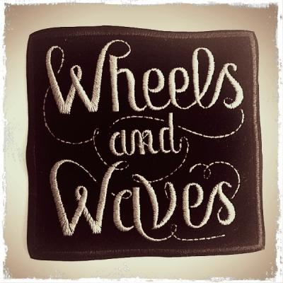 WHEELS & WAVES
